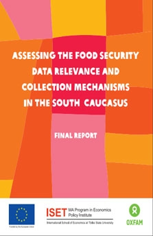 ASSESSING THE FOOD SECURITY DATA RELEVANCE AND COLLECTION MECHANISMS IN THE SOUTH CAUCASUS